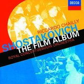Shostakovich, Dmitri - Shostakovich The Film Album Chailly KLASIKA