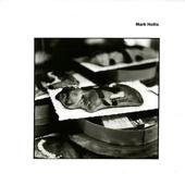 Mark Hollis - Mark Hollis (Edice 2007)