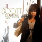 Jill Scott - Real Thing: Words And Sounds Vol. 3 (Edice 2011)