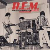 R.E.M. - And I Feel Fine...The Best Of The I.R.S. Years 1982-1987