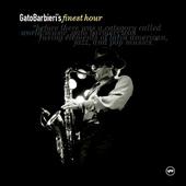 Gato Barbieri - Gato Barbieri's Finest Hour