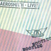 Aerosmith - Live! Bootleg (Edice 1996)