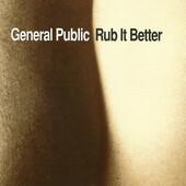 General Public - Rub It Better (1995)