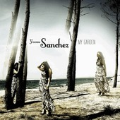 Yvonne Sanchez - My Garden/Reedice (2012)