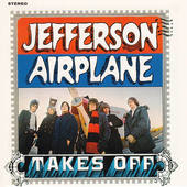 Jefferson Airplane - Takes Off (Remastered 2003)