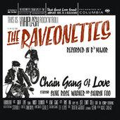 Raveonettes - Chain Gang Of Love (Edice 2015)