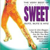 Sweet - Glitz Blitz & Hitz