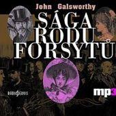John Galsworthy - Sága rodu Forsytů/Viktor Preiss