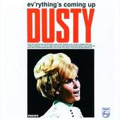 Dusty Springfield - Evrythings Coming Up Dusty