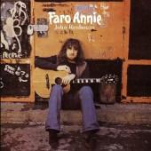 John Renbourn - Faro Annie (Reedice 2018)