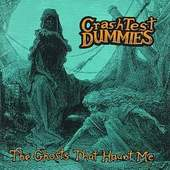 Crash Test Dummies - Ghosts