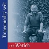 Jan Werich - Tmavomodrý svět (2010)