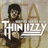Thin Lizzy - Waiting For An Alibi - The Collection (2011)