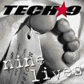 Tech-9 - Nine Lives