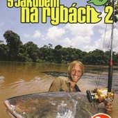 Jakub Wágner - S Jakubem na rybách 2/6DVD