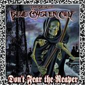 Blue Öyster Cult - Don't Fear The Reaper (The Best Of Blue Öyster Cult)