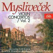 Josef Mysliveček - Violin Concertos Vol. 2/Koncerty pro housle