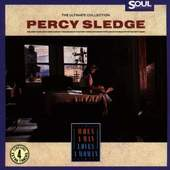 Percy Sledge - Ultimate Collection - When a Man Loves a Woman