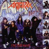 Anthrax - I'm The Man (EP, Edice 2010) - Vinyl