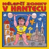 Various Artists - Nelepci Zonky V Hantecu