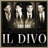Il Divo - An Evening With Il Divo - Live In Barcelona (CD + DVD)