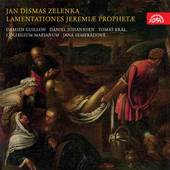 Jan Dismas Zelenka - Lamentace proroka Jeremiaše