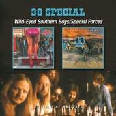 38 Special - Wild-Eyed Southern Boys / Special Forces