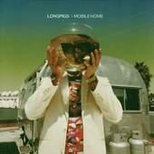 Longpigs - Mobile Home