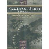 Film/Dokument - Druhá světová válka  3. díl Rozdělení a dobytí