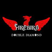 Firebird - Double Diamond (Limited Edition) - Vinyl