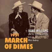 """Hank Williams and His Drifting Cowboys with Miss Audrey - March Of Dimes (RSD, 2020) - 10"""" Vinyl"""