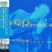 Jaco Pastorius - Birthday Concert (2014)