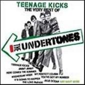 Undertones - Teenage Kicks - The Very Best Of The Undertones