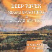 Deep River - Negro Spirituals & African Rhythms AFRICAN RHYTHMS