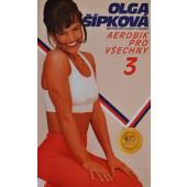 Olga Šípková - Aerobik pro všechny 3 (Videokazeta)