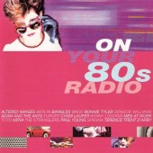 Various Artists - On Your 80s Radio (2002)