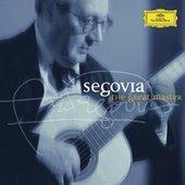 Segovia, Andrés - ANDRÉS SEGOVIA - The Great Master