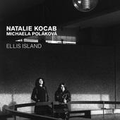 Natalie Kocab / Michaela Poláková - Ellis Island (2016)