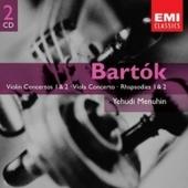 Yehudi Menuhin - Bartk: Violin Concertos 1 & 2 - Viola Concerto - Rhapsodies 1 & 2