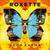 Roxette - Good Karma (2016)