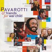 Luciano Pavarotti & Friends - Pavarotti & Friends For War Child (1996)