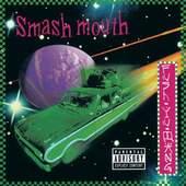 Smash Mouth - Fush Yu Mang