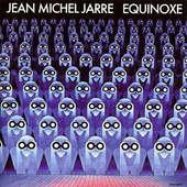 Jean Michel Jarre - Equinoxe (Remastered 2014)