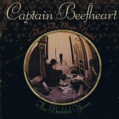 Captain Beefheart And The Magic Band - Buddah Years (Edice 2016)