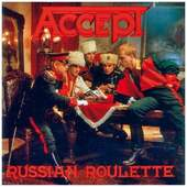 Accept - Russian Roulette (Remastered 2004)