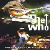 Who - Thirty Years Of Maximum R&B
