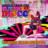Sophie Ellis-Bextor - Songs From The Kitchen Disco (2020) - Vinyl