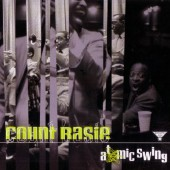 Count Basie - Atomic Swing (1999)
