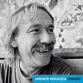 Jaromír Nohavica - Tenkrát: Nostalgie 90. Let (Edice 2018) - 180 gr. Vinyl
