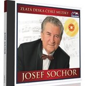 Josef Sochor - Zlatá Deska České Muziky